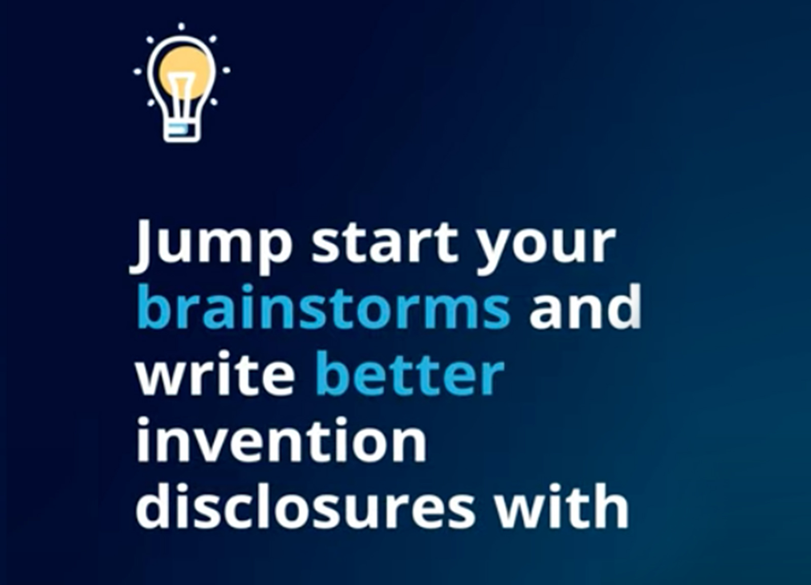 Jump start your brainstorms and write better invention disclosures with